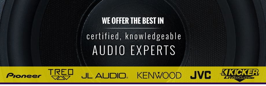 We offer the best in certified, knowledgeable audio experts!